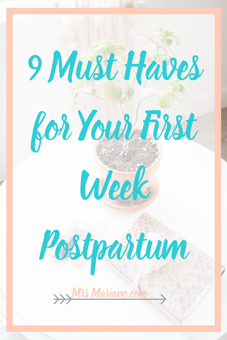 Postpartum 9 Must Haves For Your First Week With A New Baby